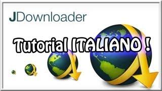 JDownloader | Tutorial ITALIANO !