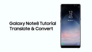 Samsung Galaxy Note8: Tutorial - Translate & Convert