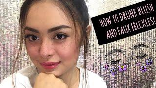 DRUNK BLUSH WITH FAUX FRECKLES MAKE UP TUTORIAL || Cheska Fausto || PHILIPPINES