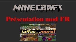 Présentation Mod FR - Jaffas And More