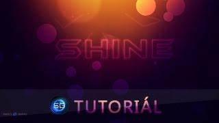 Shine Wallpaper Tutorial [1] [Slovak] [Adobe Photoshop CS6]