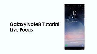 Samsung Galaxy Note8: Tutorial - Live Focus