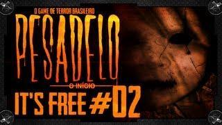 It's Free #02 - Pesadelo, O Game De Terror Brasileiro!
