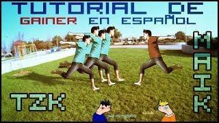 TUTORIAL DE GAINER - En Español - TZK
