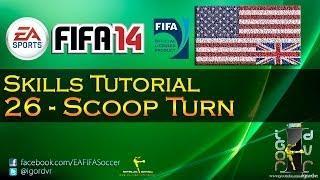 FIFA 14 - Skills Tutorial 26 - Scoop Turn | ENGLISH