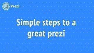 Prezi Tutorial: Simple Steps To A Great Prezi