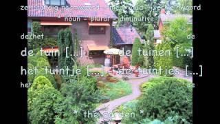 Learn Dutch: House And Garden / Nederlands Leren Huis En Tuin