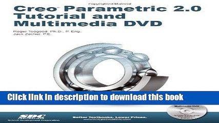 Read Creo Parametric 2.0 Tutorial (Book   DVD) PDF Online