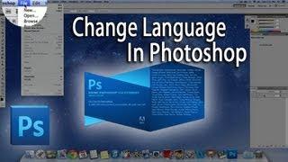 How To Change The Language On Photoshop CS5 | To English | Tutorial | Mac&Windows!