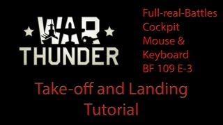 War Thunder - Take-off And Landing Tutorial English Full-real-Battles (Simulator)