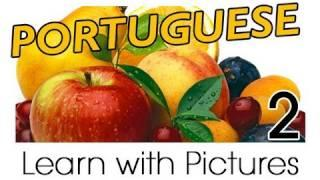 Learn Brazilian Portuguese With Pictures - Get Your Fruits!