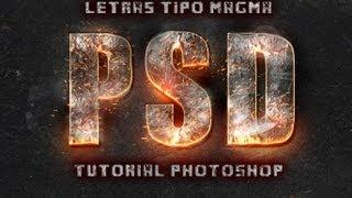 Letras Estilo Magma [Tutorial / Adobe Photoshop / Cs5 / Cs6 / Español / Fácil]