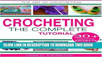 [PDF] Crocheting: A Complete Tutorial Exclusive Online