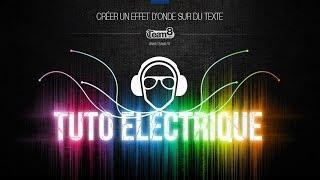 Tuto Effet Electrique / Onde Sur Une Typo - Tutoriel Photoshop En Français