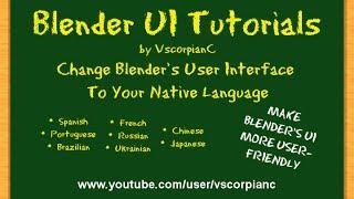 Blender UI Tutorials Change Language To Spanish, French Etc. By VscorpianC