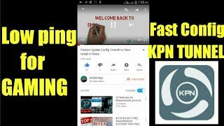 Create your own KPN TUNNEL Config for Gaming Lowping | Full tutorial No Need Load