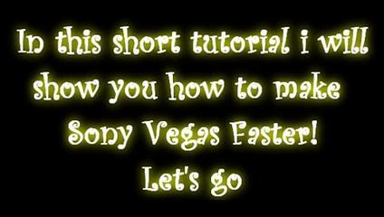 Sony Vegas Tutorials ENGLISH: How To Make Sony Vegas Faster