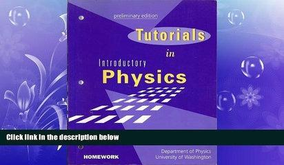 FAVORITE BOOK  Tutorials in Introductory Physics