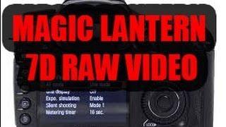 INSTALL MAGIC LANTERN CANON 7D VIDEO RAW TUTORIAL IN ITALIANO!!!!