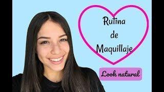 MI RUTINA DE MAQUILLAJE/ TUTORIAL LOOK NATURAL I Mava Gomez