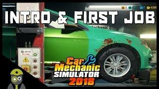 Car Mechanic Simulator 2018 (PC) - Episode #1 - Tutorial & First Job