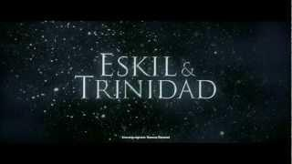 Eskil&Trinidad - Officiell Trailer