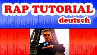 RAP TUTORIAL Auf Deutsch Für Anfänger - Wie Rappt Man Richtig, Rappen Lernen - (HOW TO RAP German)