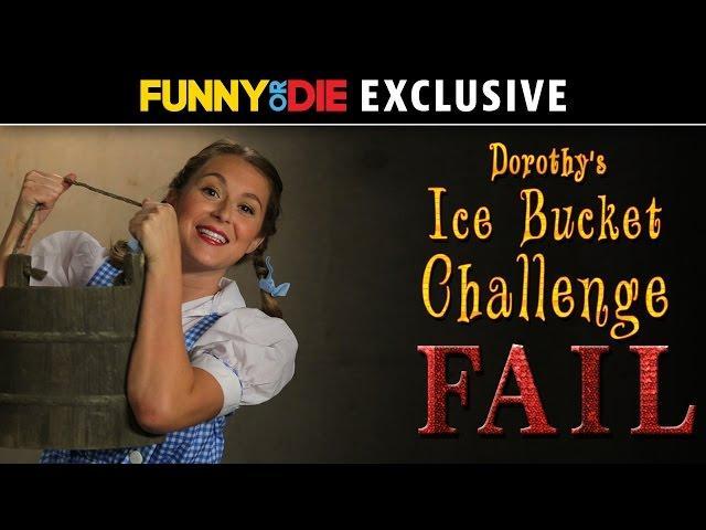 Dorothy Ice Bucket FAIL