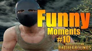 Playerunknown's Battlegrounds Funny Moments #10 PUBG WTF & Fails Moments Compilation