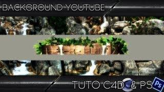 Tutoriel C4D&PS | Background YouTube 2013 | Français