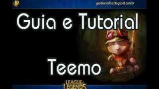 Guia Tutorial Teemo - Português BR