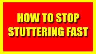 How To Stop Stuttering Fast 2014 -Quick Way To Prevent Stuttering For Adults&Children When Nervous