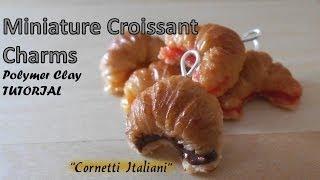 Miniature Polymer Clay Croissants - Italian Cornetti TUTORIAL