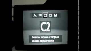 Canon SX40 HS - Tutorial - 9 Português - Como Gravar Ajustes Personalizados Em C1 E C2