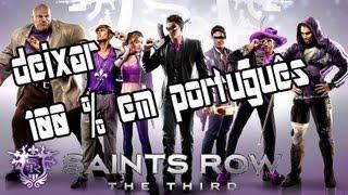 Saints Row The Third TRADUÇÃO Em Português (TUTORIAL)