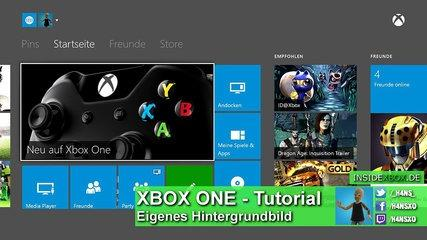 Hintergrundbild XBOX ONE Tutorial Deutsch/German