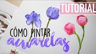 TUTORIAL: PINTAR ACUARELA PRINCIPIANTE | Valeria Basurco