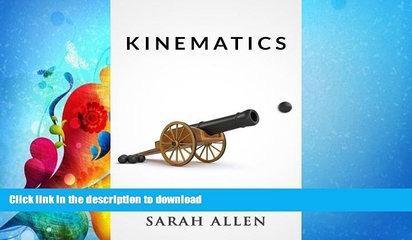 FAVORITE BOOK  Kinematics (Stick Figure Physics Tutorials Book 6)  GET PDF