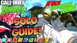 ATTACK OF THE RADIOACTIVE THING SOLO EASTER EGG GUIDE TUTORIAL! - INFINITE WARFARE ZOMBIES