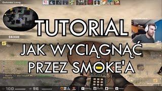 TUTORIAL: JAK WYCIĄGNĄĆ PRZEZ SMOKE