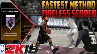 NBA 2K18 BADGE TUTORIAL - TIRELESS SCORER BADGE SUPER FASTEST METHOD ON YOUTUBE!!!!!