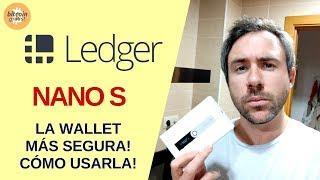 LA WALLET MÁS SEGURA!! NANO LEDGER S!! TUTORIAL COMPLETO