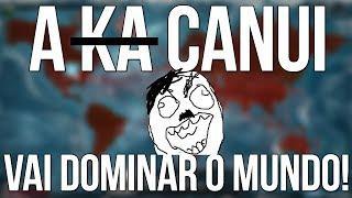 Canui: O Vírus Brasileiro! PLAGUE INC EVOLVED