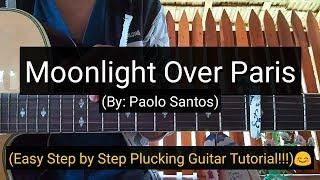 Moonlight Over Paris - Paolo Santos (Guitar Tutorial)