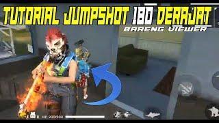 TUTORIAL JUMPSHOT 180 DERAJAT - GARENA FREE FIRE