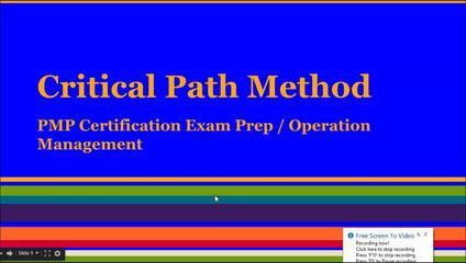 PMP® Exam Prep Online, PMP Tutorial | Critical Path Method (CPM) Scheduling Complex Projects An Easy