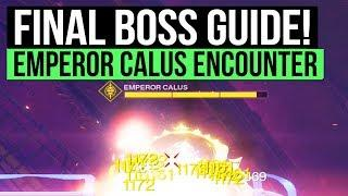 Destiny 2 | How to Defeat Emperor Calus in Leviathan Raid: Full Tutorial & Encounter Guide!