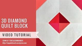3 D diamond quilt block video tutorial