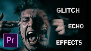 Glitch Echo Music Video Effects | Premiere Pro Tutorial