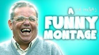 A Funny Montage